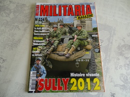 ARMES MILITARIA MAGAZINE N°324. HISTOIRE VIVANTE SULLY 2012 - Uniforms