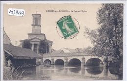 ROCHES-SUR-ROGNON- LE PONT ET L EGLISE - Autres Communes