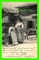 TESSIN, SUISSE - COSTUMES SUISSES DE DEUX DAMES -  CIRCULÉE EN 1905 - CLÉMENT TOURNIER & CIE, ÉDITEURS - - TI Tessin