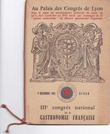 MENU DU  III E  CONGRES NATIONAL DE LA  GASTRONOMIE  FRANCAISE  1962,,,,,au PALAIS SES CONGRES DE  LYON - Menus