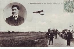 613 A CPA Aviateur Gibert  Sur Monoplan Blériot  Carte Très Bon état - Aviateurs