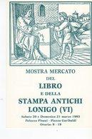 Lonigo (VI) 1993  - Mostra Mercato Del Libro E Della Stampa Antichi - - Eventi