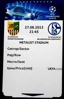 Football Tickets/billets -  F.C.  METALLIST Kharkiv  V  F.C.  SCHALKE 04  , 2013 , EURO - CUP. - Abbigliamento, Souvenirs & Varie
