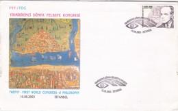 2003 TURKEY FDC WORLD CONGRESS ON PHILOSPHY. - Turkey