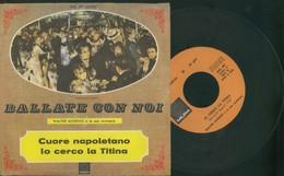 WALTER MORENO E LA SUA ORCHESTRA -CUORE NAPOLETANO-IO CERCO TITINA -DISCO VINILE 45 GIRI - Vinyl Records
