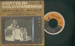ANATOLIO SOLOVIANENKO -SERATE A MOSCA -SCORRE IL VOLGA -DALLA TRASMISSIONE TELEVISIVA NAPOLI CONTRO TUTTI - World Music