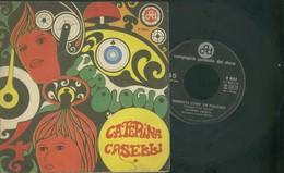 CATERINA CASELLI -L'OROLOGIO -BAGNATA COME UN PULCINO-DISCO VINILE 45 GIRI - Vinyl Records