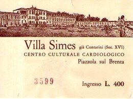 B 1776 - Biglietto D'ingresso, Villa Simes, Piazzola Sul Brenta - Biglietti D'ingresso
