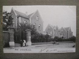 Cpa Hal Halle - L'école Moyenne - Edit. Vanne Broeck-Leunens - 1902 - Halle