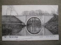 Cpa Hal Halle - Pont De La Senne - Edit. Vanden Broeck Hal - Chemin De Fer - 1903 - Halle