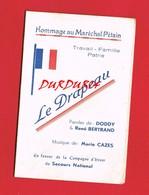 Hommage Au Maréchal Pétain Le Drapeau Marche Paroles De Doddy Et René Bertrand Musique De Mario Cazes - Collections
