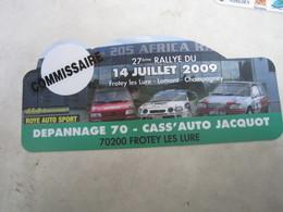 PLAQUE DE RALLYE   27 Eme RALLYE DU 14 JUILLET 2009  FROTEY LES LURE LOMONT CHAMPAGNEY - Rallye (Rally) Plates