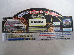 PLAQUE DE RALLYE   29 Eme RALLYE DU 14 JUILLET 2011 - Rallye (Rally) Plates