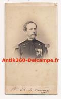 Photo Ancienne CDV Portrait Du Colonel De Vassart Légion D'Honneur Décorations Officier Ordonnace De L'Empereur 1870 - Guerre, Militaire
