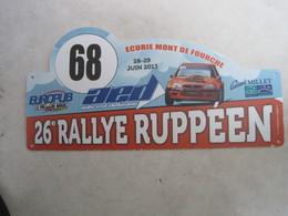 PLAQUE DE RALLYE    26 Eme  RALLYE RUPPEEN PLAQUE DU N°68 - Rallye (Rally) Plates
