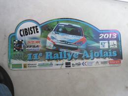 PLAQUE DE RALLYE    11 EME RALLYE AJOLAIS - Plaques De Rallye