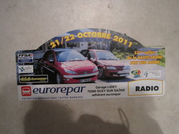 PLAQUE DE RALLYE    32 Eme RALLYE DE LA HAUTE SAONE  SCEY SUR SAONE - Plaques De Rallye