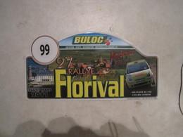 PLAQUE DE RALLYE   27 EME RALLYE DU FLORIVAL - Plaques De Rallye