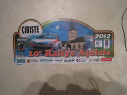 PLAQUE DE RALLYE   10 EME RALLYE AJOLAIS  2012 - Rallye (Rally) Plates