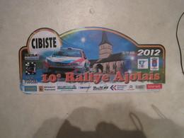 PLAQUE DE RALLYE   10 EME RALLYE AJOLAIS  2012 - Plaques De Rallye