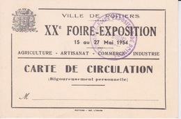 CARTE DE CIRCULATION  POUR LA FOIRE D'EXPOSITION - VILLE DE POITIERS ET CACHET ORIGINAL - Biglietti D'ingresso