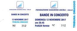 B 1779 - Biglietto D'ingresso, Concerto Bandistico, Fondazione Ascoli, Varese - Biglietti D'ingresso