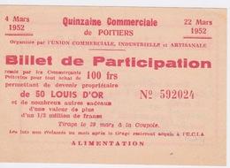 BILLET DE PARTICIPATION LOTERIE - QUINZAINE COMMERCIALE - POITIERS - POUR 50 LOUIS D'OR - Biglietti Della Lotteria