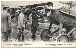 AVIATEUR - Le Capitaine Aviateur Français GUYNEMER Et Son Appareil - Airmen, Fliers