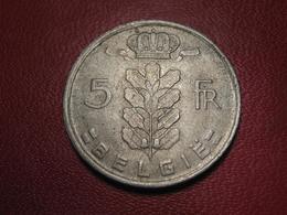 Belgique - Belgie - 5 Francs 1972 7925 - 1951-1993: Baudouin I