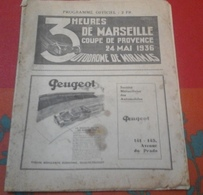 Programme Officiel 3 Heures De Marseille 24 Mai 1936 Autodrome De Miramas,Amédee Gordini,Divo,Delahaye,Talbot,Bugatti - Programs