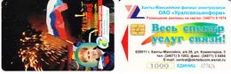 Phonecard   Russia. Khanty - Mansyisk 1000 Units - Russia