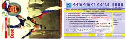 Phonecard   Russia. Khanty - Mansyisk - Liantor 1000 Units - Russia