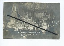 Carte Photo  -Carnaval Chalonnais 1909 - Le Char Des Reines - (Photographe Barthélemy , Chalon Sur Saône ) Char , Défilé - Chalon Sur Saone