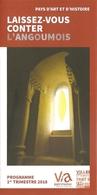 Programme - Laissez-vous Conter L'Angoumois, Pays D'Art Et D'Histoire - 1er Trimestre 2018 [ill. : Eglise La Couronne] - Programmi