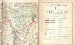 B1916 - CARTINA PROVINCIA DI MILANO Ed. Lit. Artistica Cartografica 1963/ - Carte Stradali