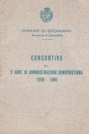 B1952 - COMUNE DI OCCIMIANO - ALESSANDRIA - CONSUNTIVO 5 ANNI DI AMMINISTRAZIONE DEMOCRISTIANA 1956-60/POLITICA/ELEZIONI - Decreti & Leggi