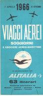B1955 - AVIAZIONE - Brochure VIAGGI AEREI ALITALIA SOGG.E CROCIERE AEREO-MARITTIME ITINERARI 1966/TEL-AVIV/MAJORCA/OSLO - Materiale Promozionale