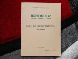 """Histoire 6e """"L'Egypte, L'Orient, La Grèce"""" Livre De Documentation (Louis Armant) éditions Hatier De 1963 - Books, Magazines, Comics"""