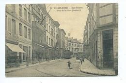 Charleroi Rue Neuve Prise De La Place Charles II ( Tram ) - Charleroi