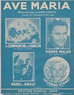 (RG1) AVE MARIA ,  LES COMPAGNONS DE LA CHANSON , PIERRE MALAR , Paroles Et Musique BAILY Et VAREL - Partitions Musicales Anciennes