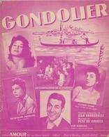 (RG1)GONDOLIER , JACQUELINE FRANCOIS , DALIDA  , LES COMPAGNONS DE LA CHANSON , LUIS MARIANO - Partitions Musicales Anciennes