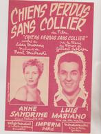(RG1)CHIENS PERDUS SANS COLLIER , ANNE SANDRINE , LUIS MARIANO , Musique PAUL MISRAKI - Partitions Musicales Anciennes