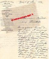 03- GANNAT- RARE LETTRE MANUSCRITE SIGNEE GRENET- NEGOCIANT PRODUITS DU PAYS- 1882 - France