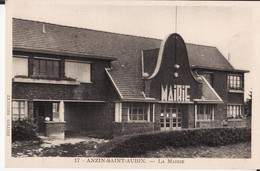 62 ANZIN SAINT AUBIN -- La Mairie N° 17 - Andere Gemeenten