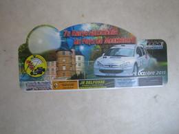 PLAQUE DE RALLYE   7 EME RALLYE AUTOMOBILE DU PAYS DE MONTBELIARD 2011 - Rallye (Rally) Plates