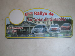 PLAQUE DE RALLYE   6 EME RALLYE DE LA NOIX DE GRENOBLE - Rallye (Rally) Plates