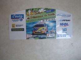 PLAQUE DE RALLYE   16 EME RALLYE DU PRINTEMPS DE BORDS 2012 - Plaques De Rallye