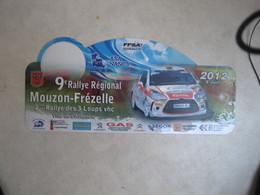 PLAQUE DE RALLYE   9 EME RALLYE MOUZON FREZELLE   CHATENOIS 2012 - Plaques De Rallye