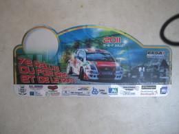 PLAQUE DE RALLYE   7 E RALLYE DU FOIE GRAS ET DE LA TRUFFE 2011 - Rallye (Rally) Plates