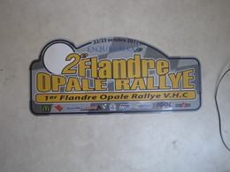 PLAQUE DE RALLYE   2 EME FLANDRE OPALE RALLYE 2011 - Plaques De Rallye
